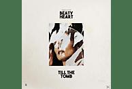 Beaty Heart - Till The Tomb (Vinyl) [Vinyl]