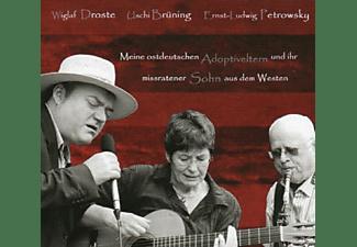 Wiglaf Droste, Uschi Brüning, Ernst Ludwig Petrowsky - Meine Ostdeutschen Adoptiveltern Und Ihr Missratener Sohn Aus Dem Westen  - (CD)