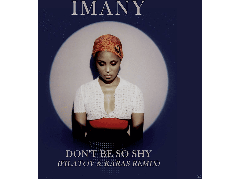Imany - Don't Be So Shy [5 Zoll Single CD (2-Track)]