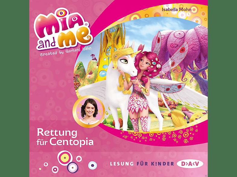 Isabella Mohn - Mia and me – Teil 26: Rettung für Centopia - (CD)