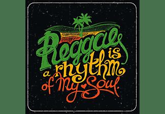 VARIOUS - Reggae Is A Rhythm Of My Soul  - (Vinyl)
