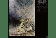 Helen Money - Become Zero [LP + Download]