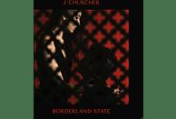 J Churcher - Borderland State (LP+MP3) [LP + Download]