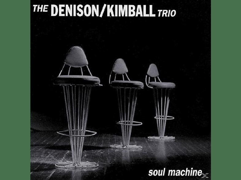 The Denison, Kimball Trio - Soul Machine [CD]