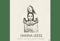 Hanna Leess - Dirty Mouth Sweet Heart (LP+CD) [LP + Bonus-CD]