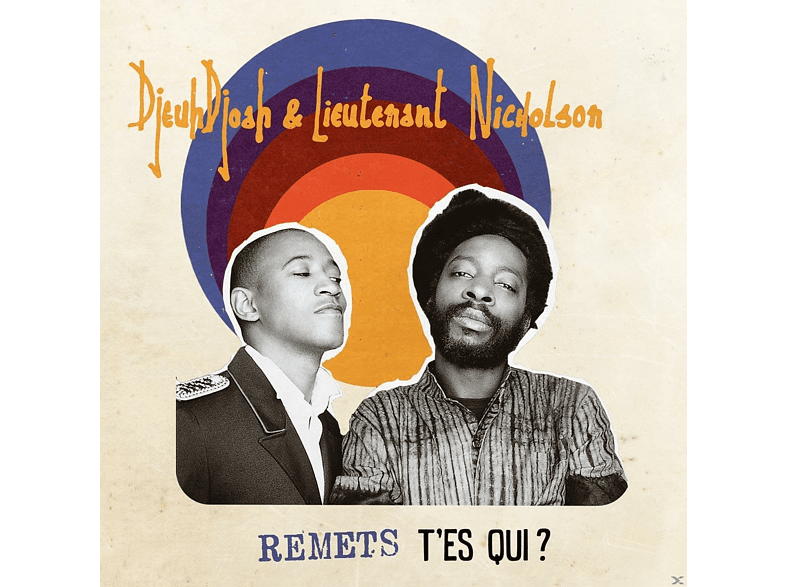 Djeudjoah & Lieutenant Nicholson - Remets T'es Qui? [Vinyl]