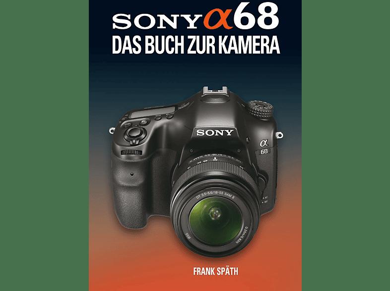 POS VERLAG Sony Alpha 68 - Das Buch zur Kamera Buch
