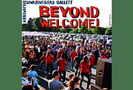 Schwabinggrad Ballett, Arrivati - Beyond Welcome! [Vinyl]
