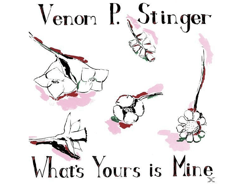 Venom P.Stinger - WHAT S YOURS IS MINE [Vinyl]