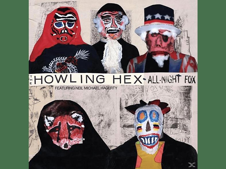 The Howling Hex - ALL-NIGHT FOX [Vinyl]