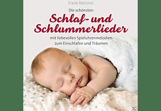 Metzner Frank - Schlaf-und Schlummerlieder  - (CD)