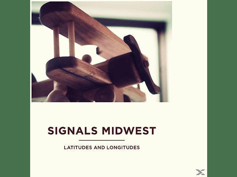 Signals Midwest - Latitudes And Longitudes [Vinyl]