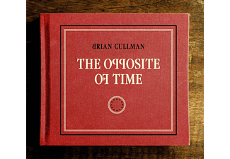 Brian Cullman - The Opposite Of Time - (CD)
