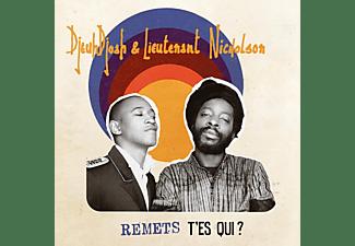 Djeudjoah & Lieutenant Nicholson - Remets T'es Qui?  - (Vinyl)
