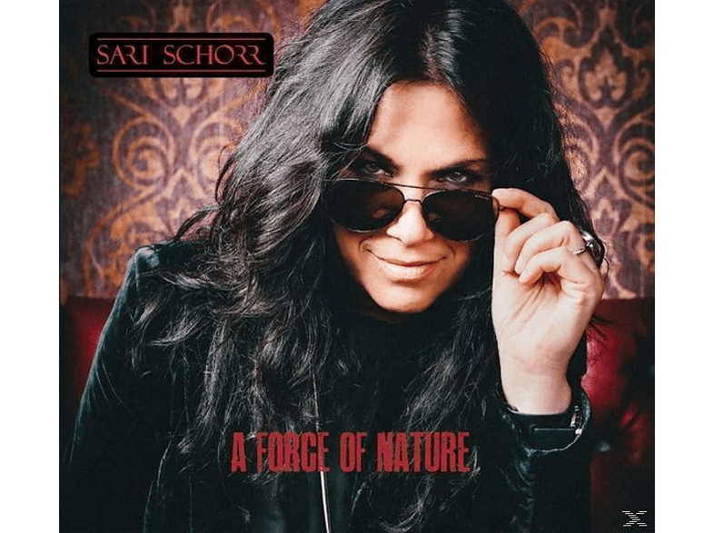 Sari Schorr - A Force Of Nature [CD]