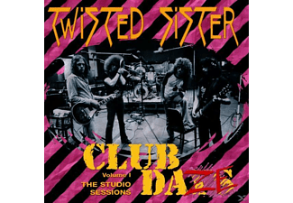Twisted Sister - Club Daze: The Studio Sessions, Vol. 1 (CD)