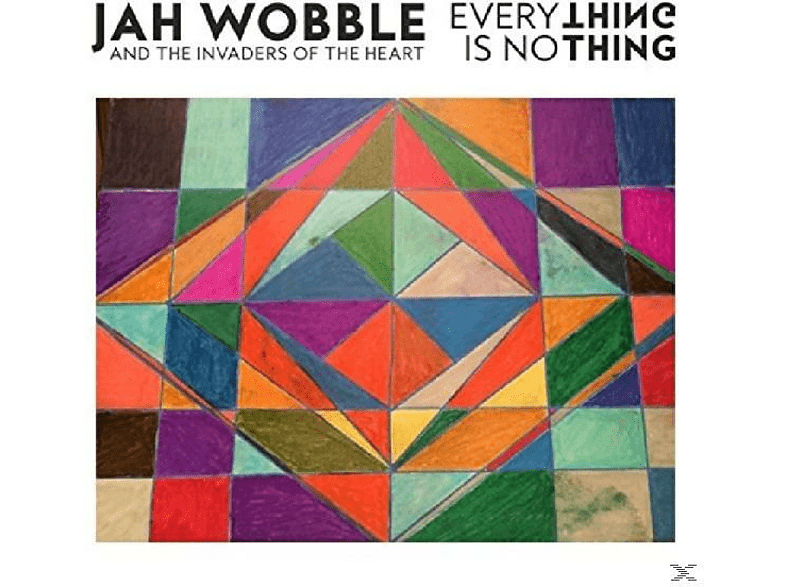 Jah And The Invad Wobble - Everything Is Nothing [Vinyl]