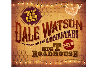 Dale Watson And His Lonestars - Live At The Big T Roadhouse  - (CD)