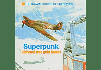 Superpunk - A Bisserl Was Geht Immer  - (CD)