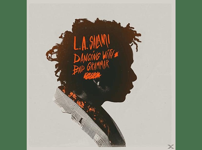 L.A. SALAMI - Dancing With Bad Grammar: The Director's Cut [CD]