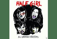 Half Girl - All Tomorrow's Monsters [CD]