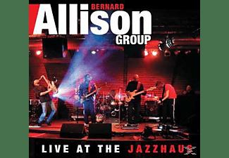 Bernard Allison - Live At The Jazzhaus  - (CD)