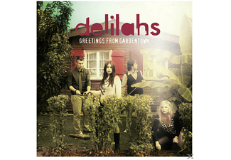 The Delilahs - Greetings From Gardentown  - (CD)