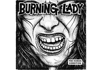 Burning Lady - The Human Condition  - (CD)