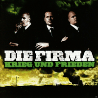 Die Firma - Krieg Und Frieden [CD]