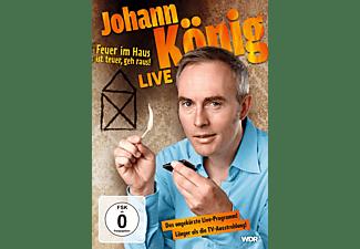 Johann König - Feuer im Haus ist teuer, geh' raus - Live! DVD