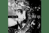 Blind Ego - Liquid (180 Gr.Vinyl) [Vinyl]