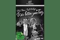 Hans Moser: Wir Bitten Zum Tanz [DVD]