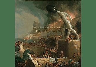 East Cameron Folkcore - Better Off  - (Vinyl)