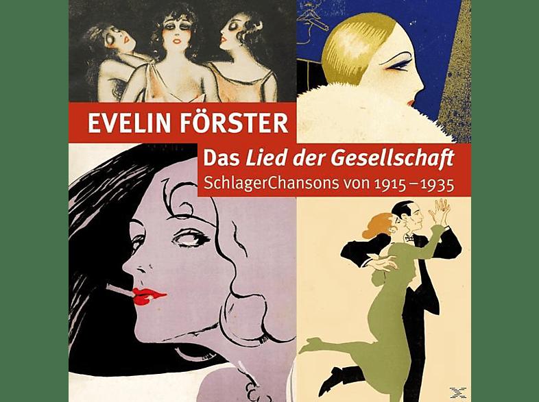 Evelin Förster - Lied Der Gesellschaft-Schlagerchansons 1915-1935 [CD]