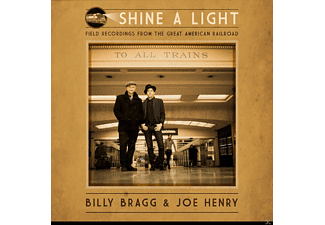 Billy Bragg, Joe Henry - Shine a Light: Field Recordings from the Great Ame - (CD)