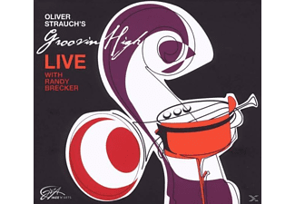 Oliver Strauch's Groovin High - Live With Randy Brecker  - (CD)