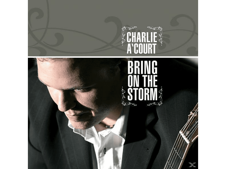 Charlie A'court - Bring On The Storm [CD]