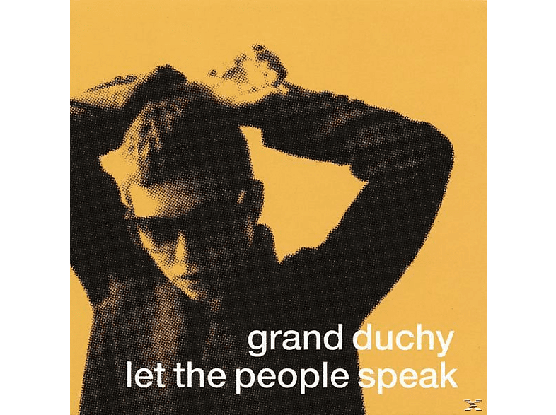 Grand Duchy - Let The People Speak [CD]