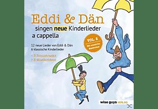 Eddi Und Dan - Eddi & Dän singen neue Kinderlieder a cappella 2  - (CD)
