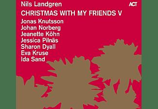 Nils Landgren / Sharon Dyall / Jonas Knutsson / Jeanette Köhn / Eva Kruse / Jessica Pilnäs / Ida Sand / Johan Norberg - Christmas With My Friends V  - (CD)