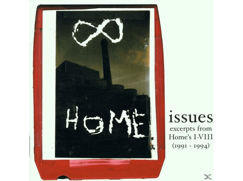 Home - Issues:Excerpts From Home's I-VIII (1991-1994) [CD]