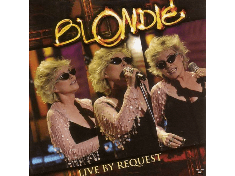 Blondie - Live By Request [CD]