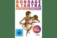BONDAGE UND TANTRA - DAS EROTISCHE FESSELSPIEL [DVD]