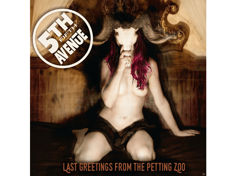 5th Avenue - Last Greetings From The Petting Zoo [CD]