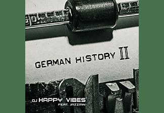 DJ Happy Vibes feat. Jazzmin - German History II  - (Maxi Single CD)