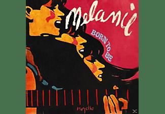 Melanie - Born To Be  - (CD)