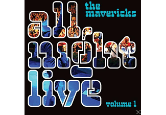 The Mavericks - All Night Live Vol.1 - (CD)