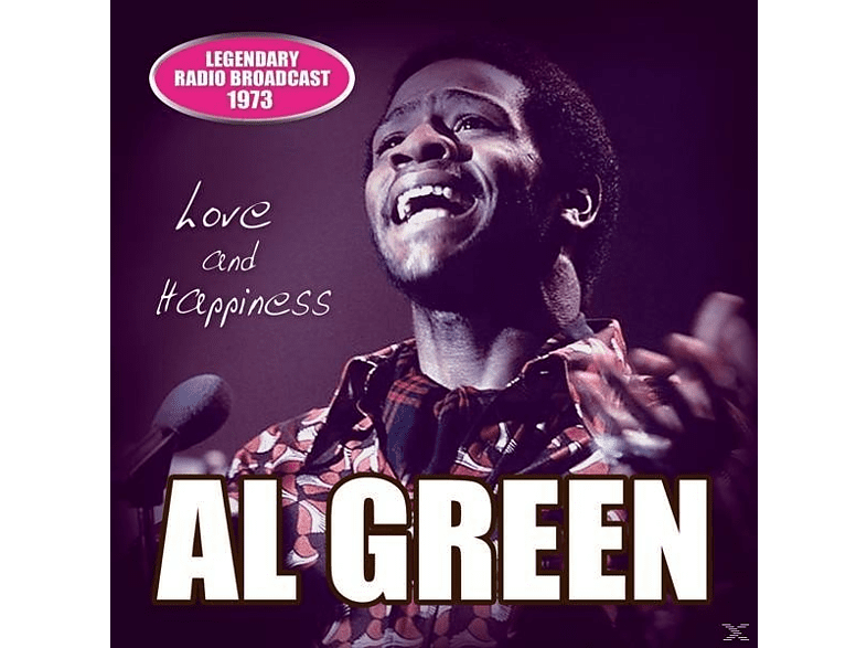 Al Green - Love And Happiness/Radio Broadcast 1973 [CD]