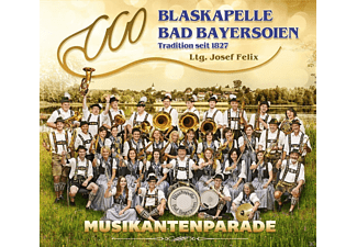 Blaskapelle Bad Bayersoien - Musikantenparade - (CD)