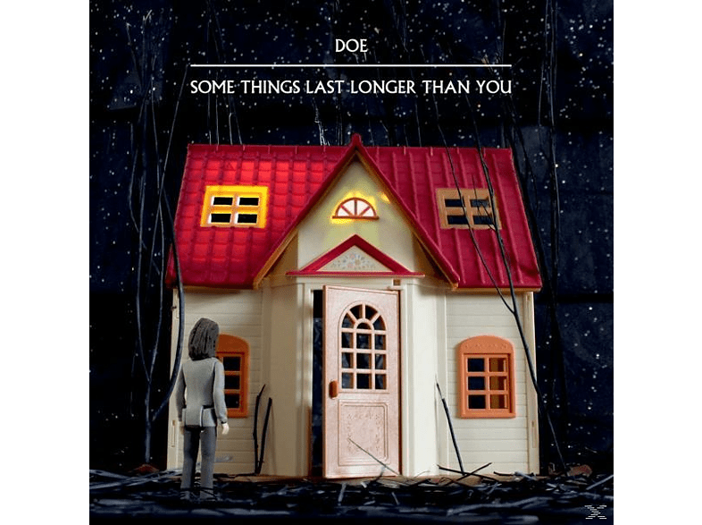 Doe - Some Things Last Longer Than You [Vinyl]